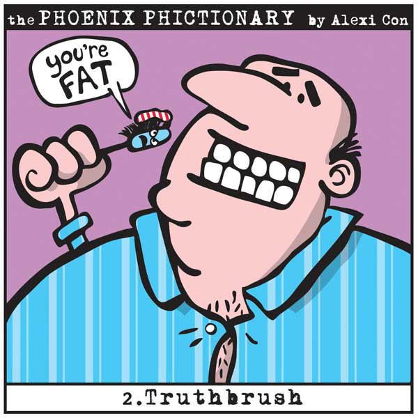 Phoenix Phictionary Truthbrush