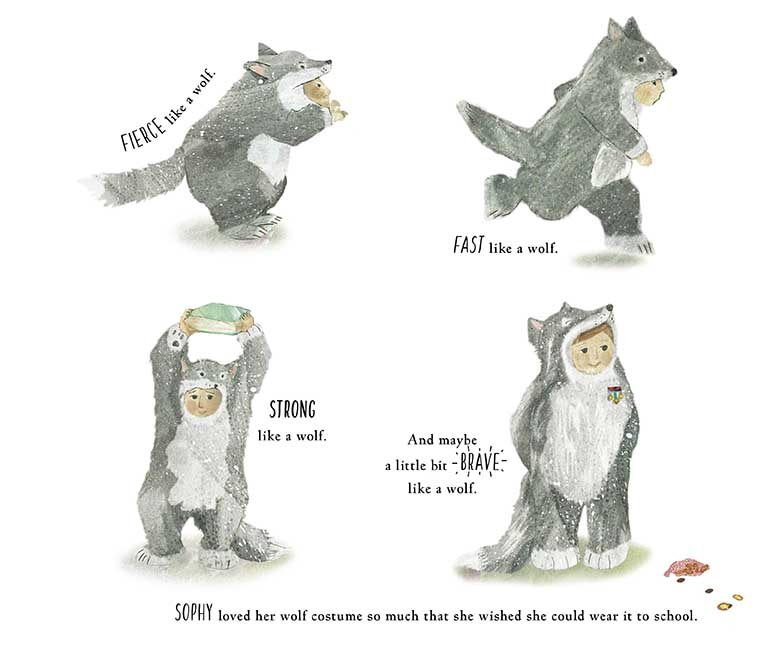 Vignettes of Sophy, the wolf girl in her wolf suit being fierce, fast, strong and brave like a wolf